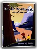 Visit the Pacific Northwest Wonderland... Vintage Travel/Tourism Canvas. Sizes: A4/A3/A2/A1 (002720)